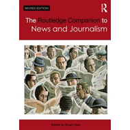 Routledge Companion to News and Journalism (BOK)