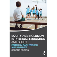 Equity and Inclusion in Physical Education and Sport (BOK)