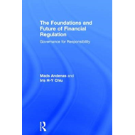 The Foundations and Future of Financial Regulation: Governance for Responsibility (BOK)