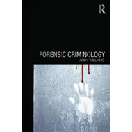 Forensic Criminology (BOK)