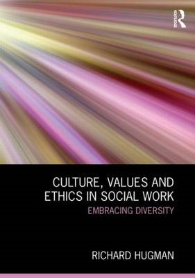 Culture, Values and Ethics in Social Work (BOK)