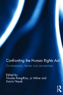 Confronting the Human Rights Act: Contemporary Themes and Perspectives: 1998 (BOK)