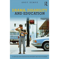 Drama, Disability and Education (BOK)