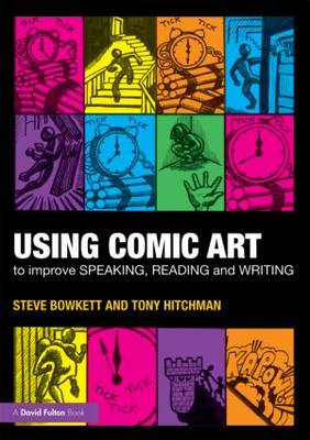 Using Comic Art to Improve Speaking, Reading and Writing: Kapow! (BOK)