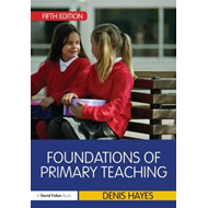 Foundations of Primary Teaching (BOK)