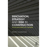 Innovation, Strategy and Risk in Construction (BOK)