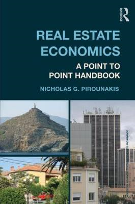 Real Estate Economics: A Point to Point Handbook (BOK)