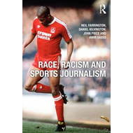 Race, Racism and Sports Journalism (BOK)