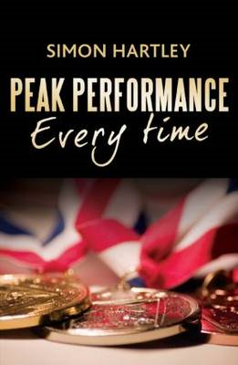 Peak Performance Every Time (BOK)