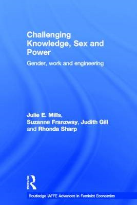 Challenging Knowledge, Sex and Power: Gender, Work and Engineering (BOK)