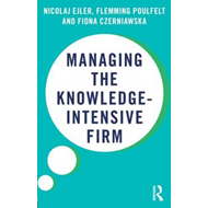 Managing the Knowledge Intensive Firm (BOK)