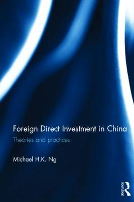 Foreign Direct Investment in China: Theories and Practices (BOK)