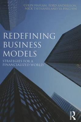 Redefining Business Models: Strategies for a Financialized World (BOK)