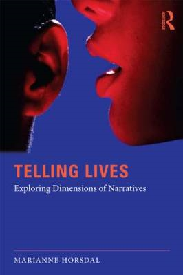 Telling Lives: Exploring Dimensions of Narratives (BOK)