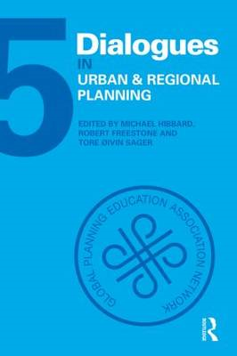 Dialogues in Urban and Regional Planning: Volume 5 (BOK)