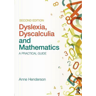 Dyslexia, Dyscalculia and Mathematics (BOK)
