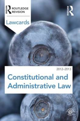 Constitutional and Administrative Lawcards 2012-2013 (BOK)