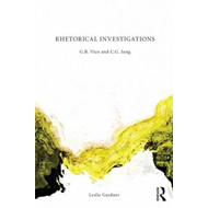 Rhetorical Investigations: G. B. Vico and C. G. Jung (BOK)