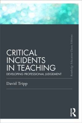 Critical Incidents in Teaching (Classic Edition) (BOK)