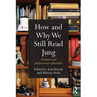 How and Why We Still Read Jung (BOK)