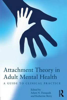 Attachment Theory in Adult Mental Health (BOK)