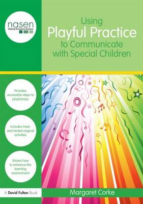 Using Playful Practice to Communicate with Special Children (BOK)