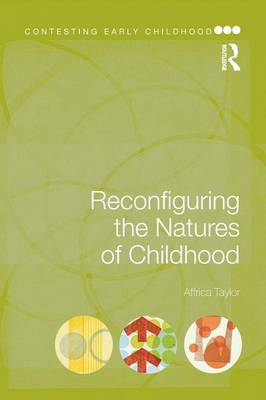 Reconfiguring the Natures of Childhood (BOK)