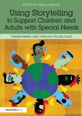 Bringing Storytelling to Life: Introducing a Range of Approaches for Teachers of Children with Speci (BOK)