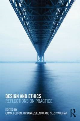 Design and Ethics: Reflections on Practice (BOK)