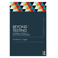Beyond Testing: Towards a Theory of Educational Assessment (BOK)