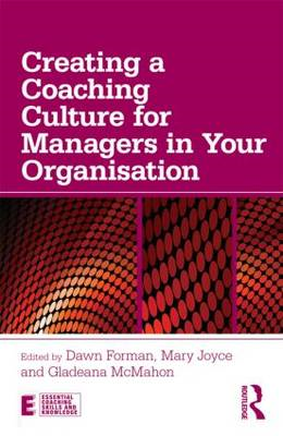 Creating a Coaching Culture for Managers in Your Organisation (BOK)