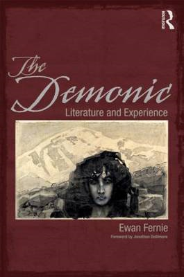 The Demonic: Literature and Experience (BOK)