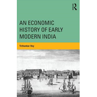An Economic History of Early Modern India (BOK)