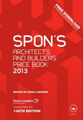 Spon's Architects' and Builders' Price Book: 2013 (BOK)