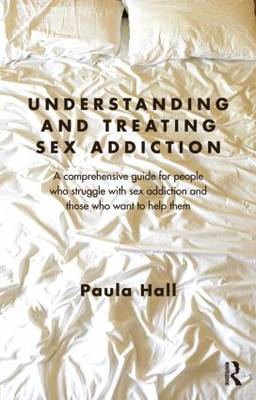 Understanding and Treating Sex Addiction (BOK)