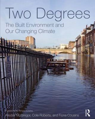 Two Degrees: The Built Environment and Our Changing Climate (BOK)