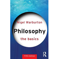 Philosophy: The Basics (BOK)