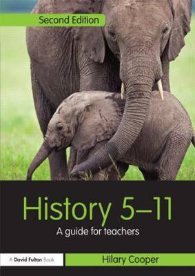 History 5-11: A Guide for Teachers (BOK)