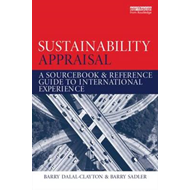 Sustainability Appraisal: A Sourcebook and Reference Guide to International Experience (BOK)