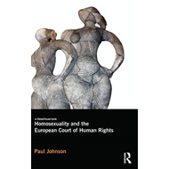 Homosexuality and the European Court of Human Rights (BOK)
