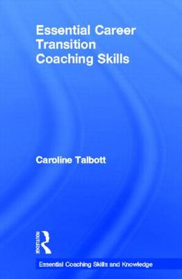 Essential Career Transition Coaching Skills (BOK)