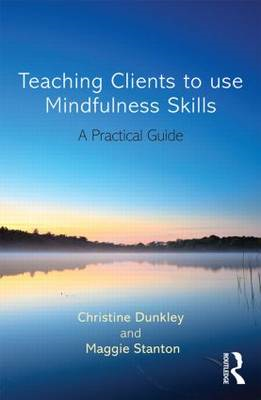 Teaching Clients to Use Mindfulness Skills (BOK)