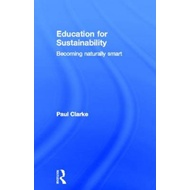 Education for Sustainability: Becoming Naturally Smart (BOK)