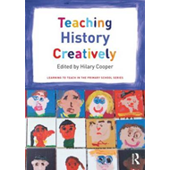 Teaching History Creatively (BOK)