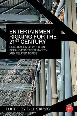 Entertainment Rigging for the 21st Century (BOK)