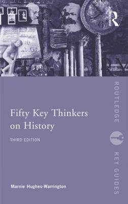 Fifty Key Thinkers on History (BOK)