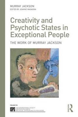 Creativity and Psychotic States in Exceptional People (BOK)