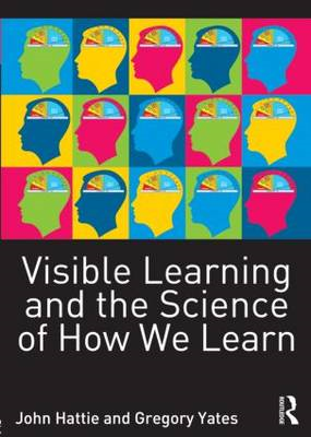 Visible Learning and the Science of How We Learn (BOK)
