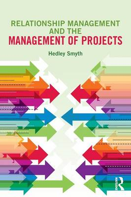 Relationship Management and the Management of Projects (BOK)