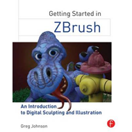 Getting Started in ZBrush (BOK)